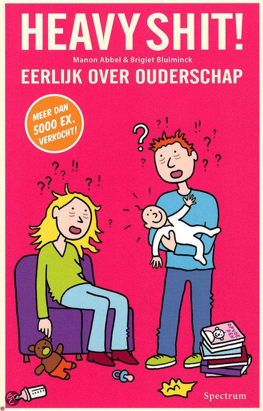 Heavy Shit! Eerlijk Over Ouderschap - Boek Review