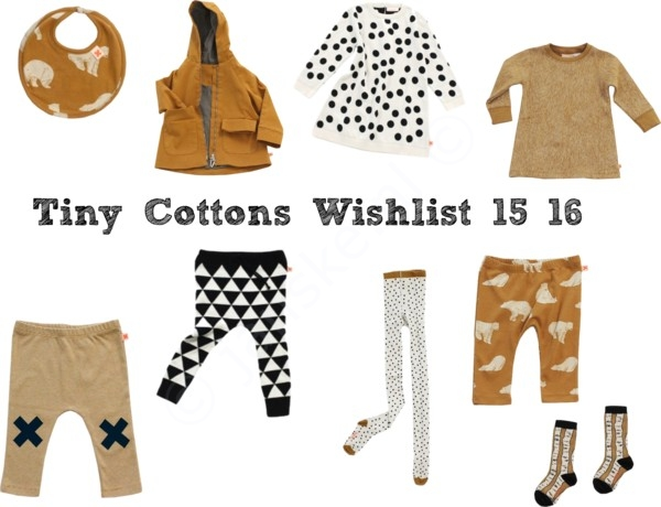 Tiny Cottons Wishlist 15/16