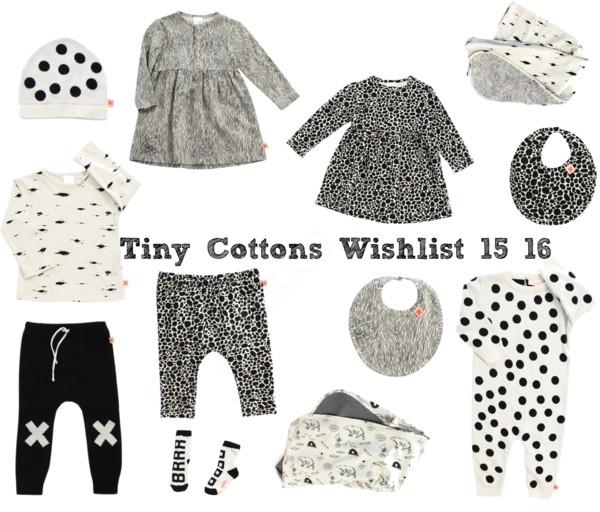 Tiny Cottons Wishlist 15/16