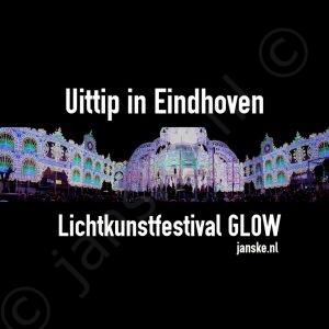 Uittip in Eindhoven: Lichtkunstfestival GLOW