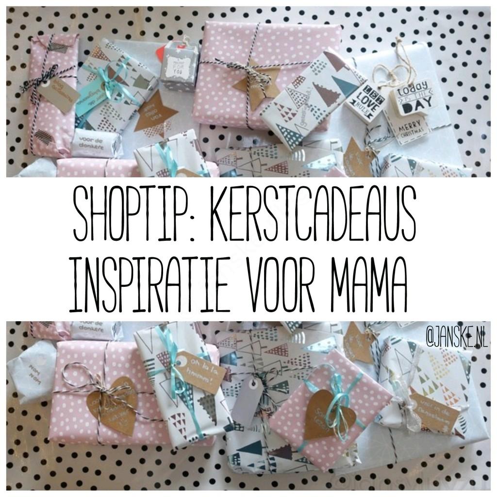 Magnifiek Shoptip: kerstcadeaus inspiratie voor mama - Janske.nl #LH67