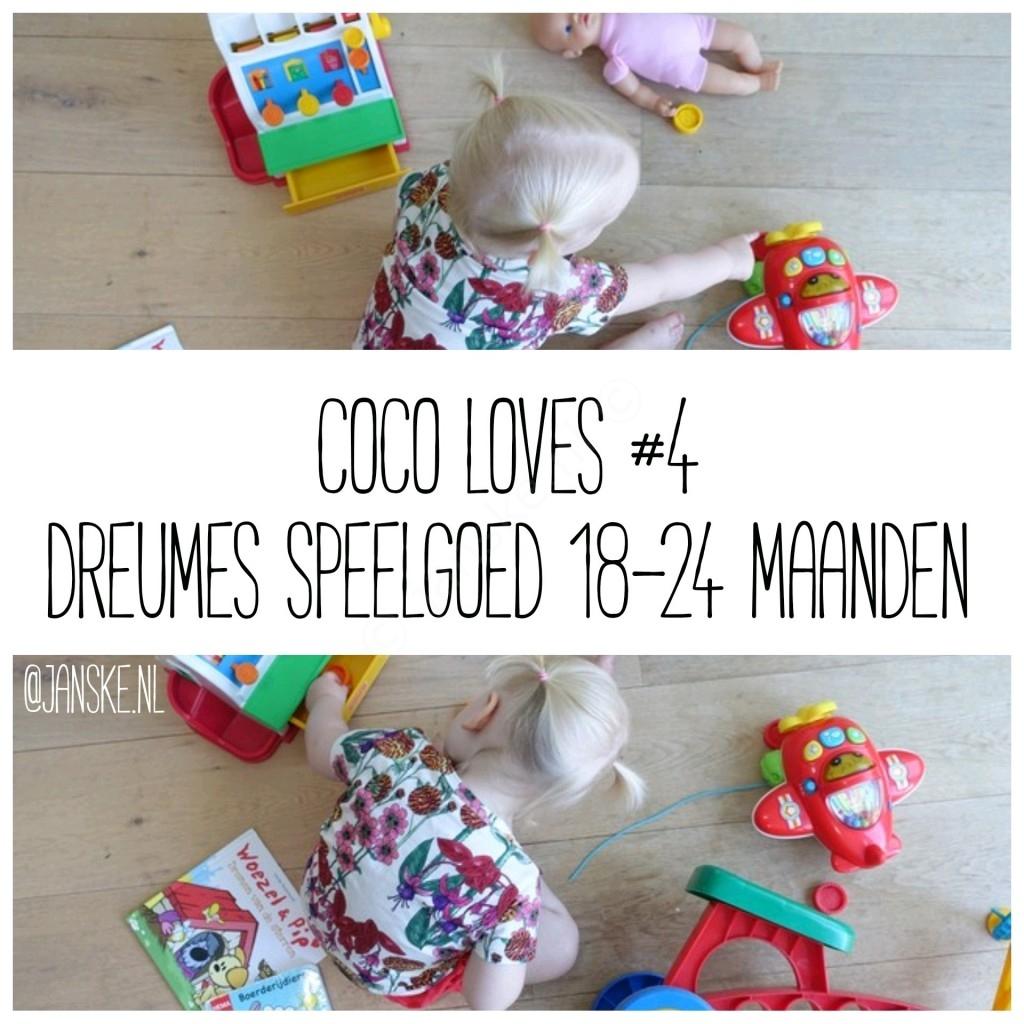 Wonderbaarlijk Coco Loves #4 – Dreumes Speelgoed 18-24 maanden - Janske.nl RF-26