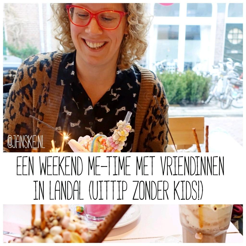 Een weekend me-time met vriendinnen in Landal (uittip zonder kids!)