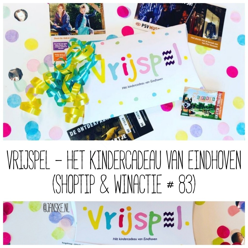 VrijSpel - Hét kindercadeau van Eindhoven (Shoptip + winactie # 83)