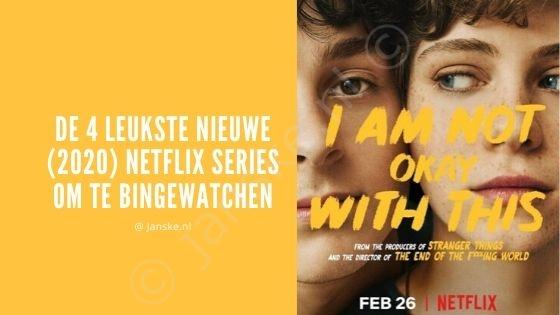 De 4 leukste nieuwe (2020) Netflix series om te bingewatchen