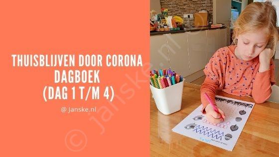 Thuisblijven door Corona - Dagboek (dag 1 t/m 4)