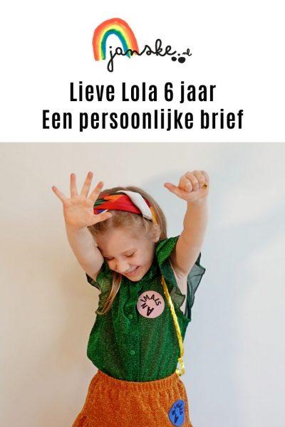 Lieve Lola 6 jaar - Een persoonlijke brief