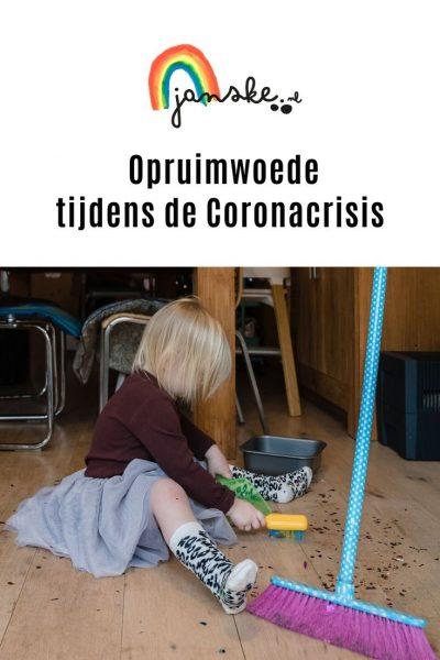 Opruimwoede tijdens de coronacrisis