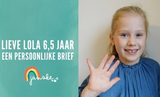 Lieve Lola 6,5 jaar – Een persoonlijke brief
