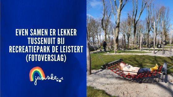 Even samen er lekker tussenuit bij Recreatiepark de Leistert (fotoverslag)