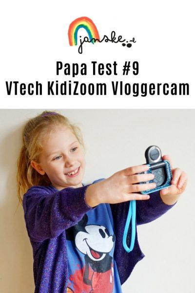 Papa Test #9 – VTech KidiZoom Vloggercam