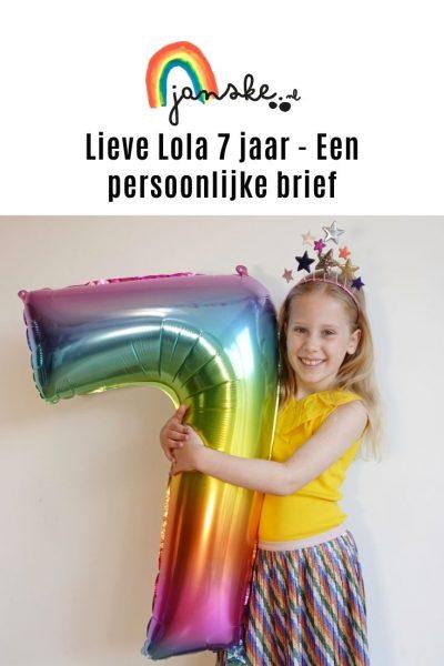 Lieve Lola 7 jaar - Een persoonlijke brief
