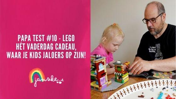 Papa Test #10 - LEGO - hét Vaderdag cadeau, waar je kids jaloers op zijn!