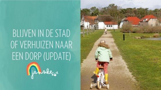 Blijven in de stad of verhuizen naar een dorp (update)